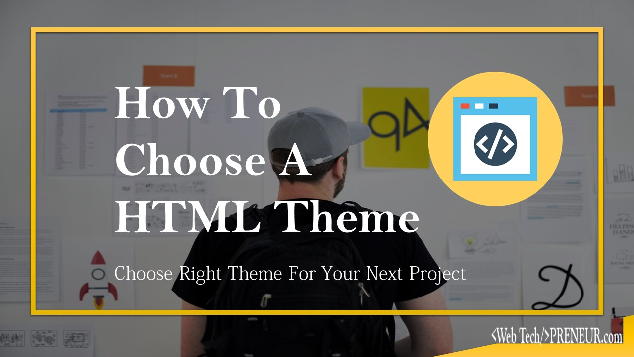 How To choose a HTML theme