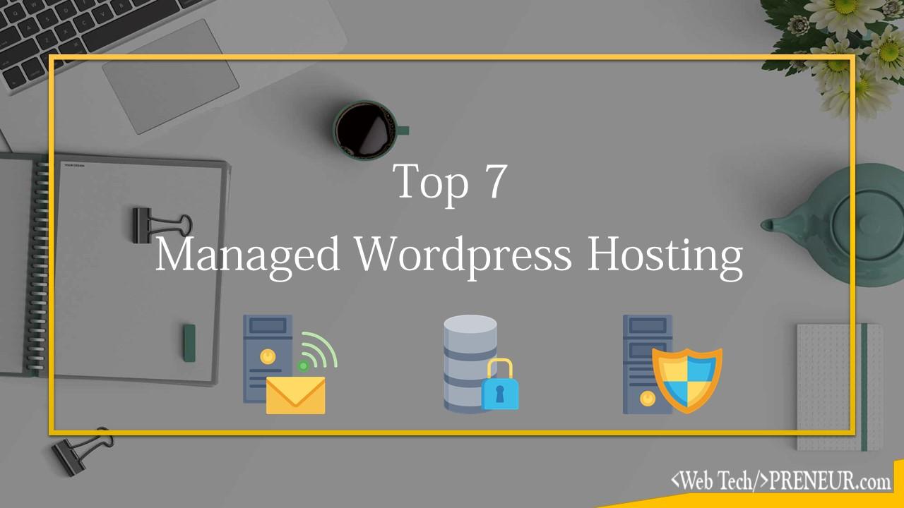 top-7-managed-wordpress-hosting-web-tech-preneur-hosting