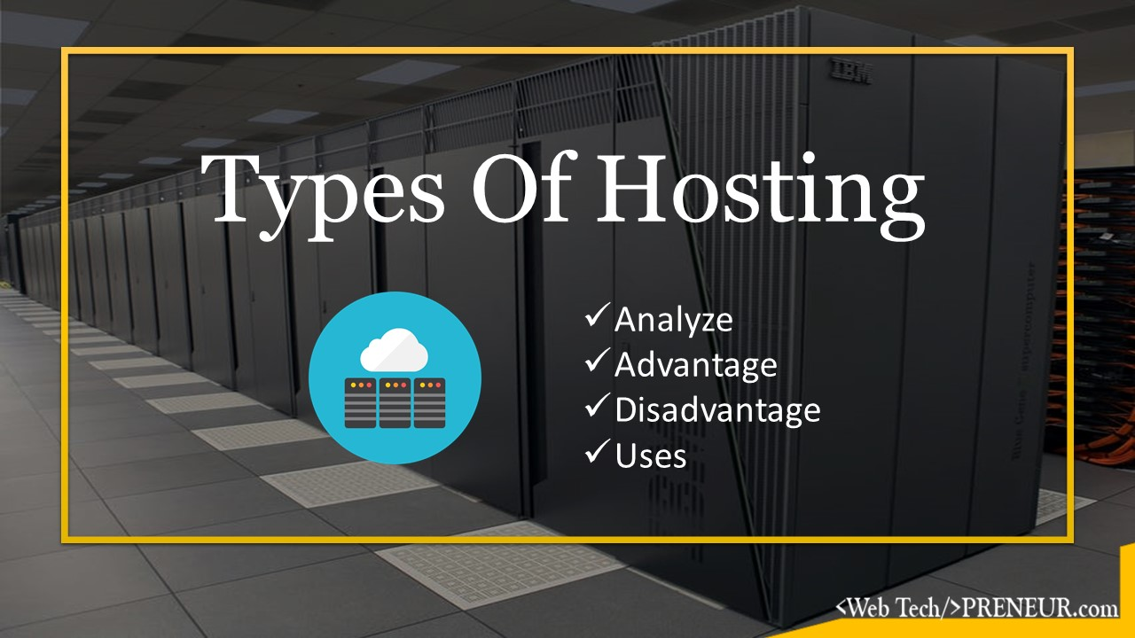 types of web hosting Web Tech Preneur Hosting