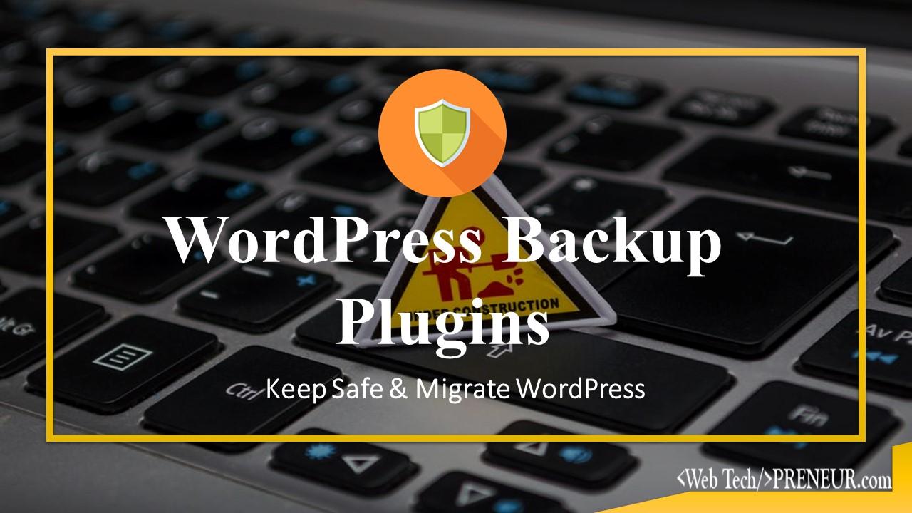 wordpress backup plugins Web Tech Preneur Wordpress Plugins