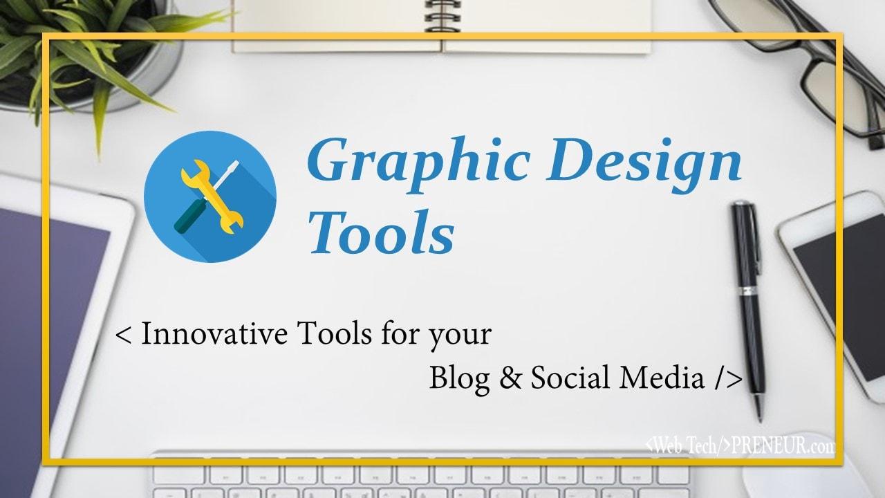 Graphic Design Tools Web Tech Preneur Social Media