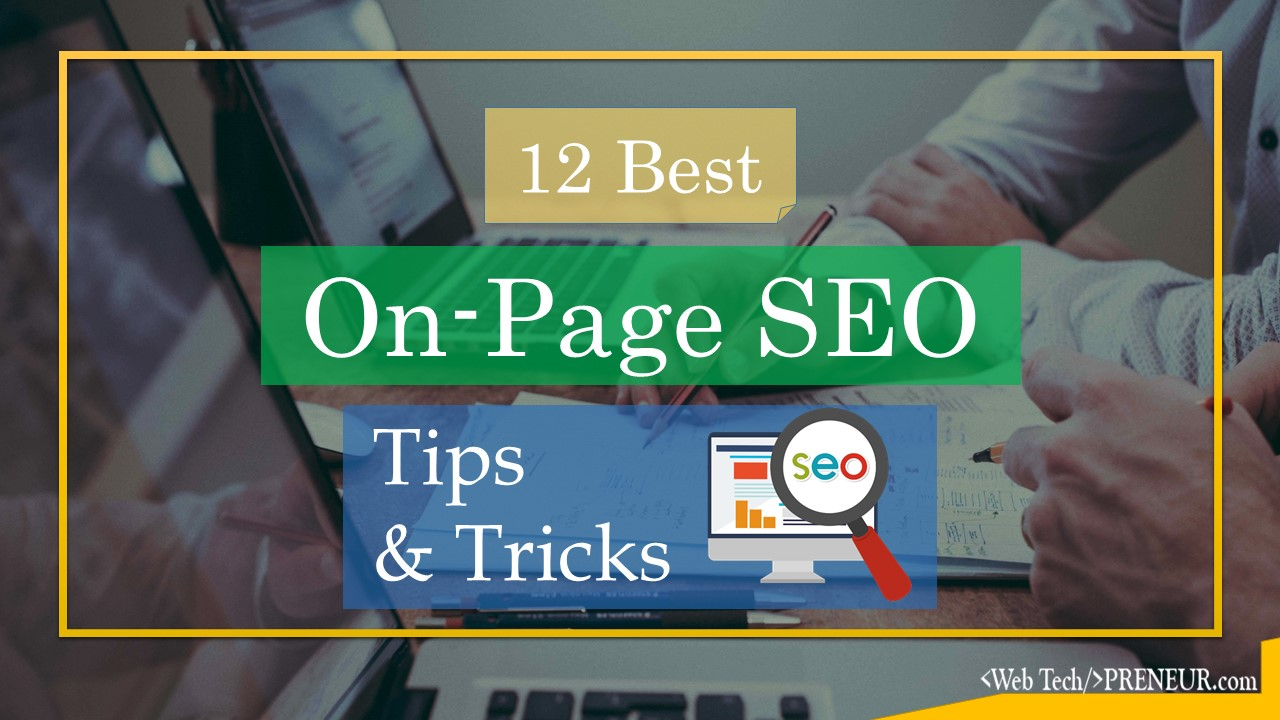On Page SEO 12 Simple On Page SEO Tips & Tricks For WordPress Blog web tech preneur