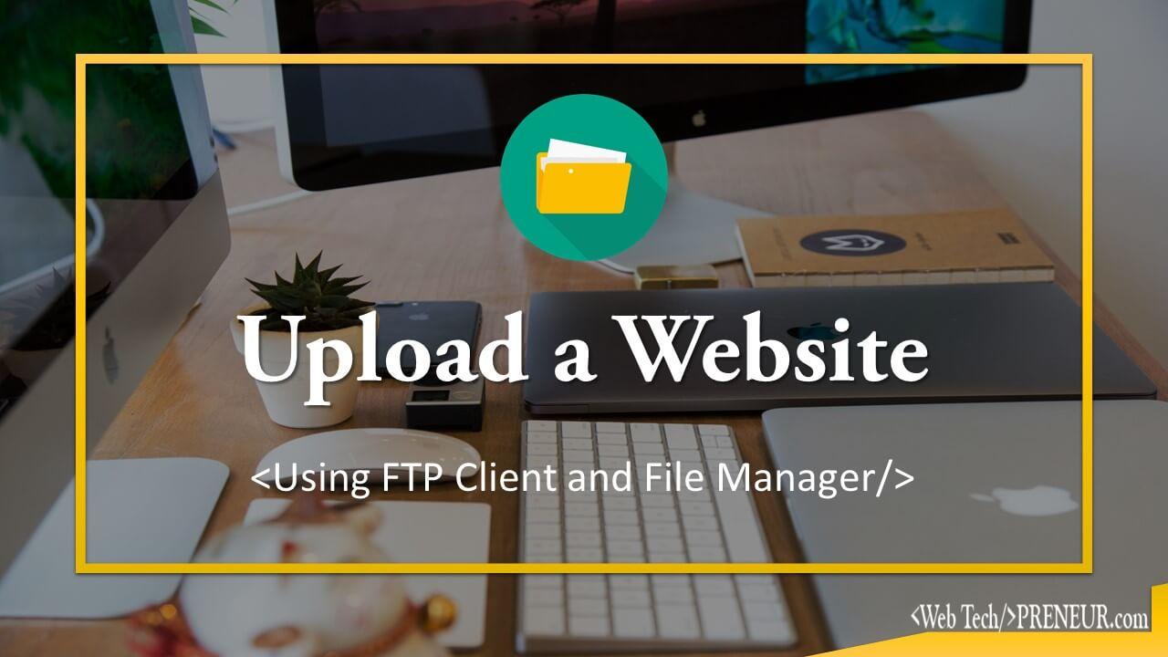 Upload a Website Web Tech Preneur cPanel