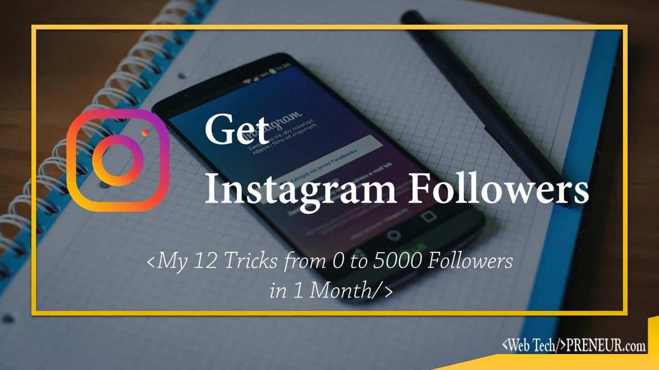 Get instagram follower Web Tech Preneur