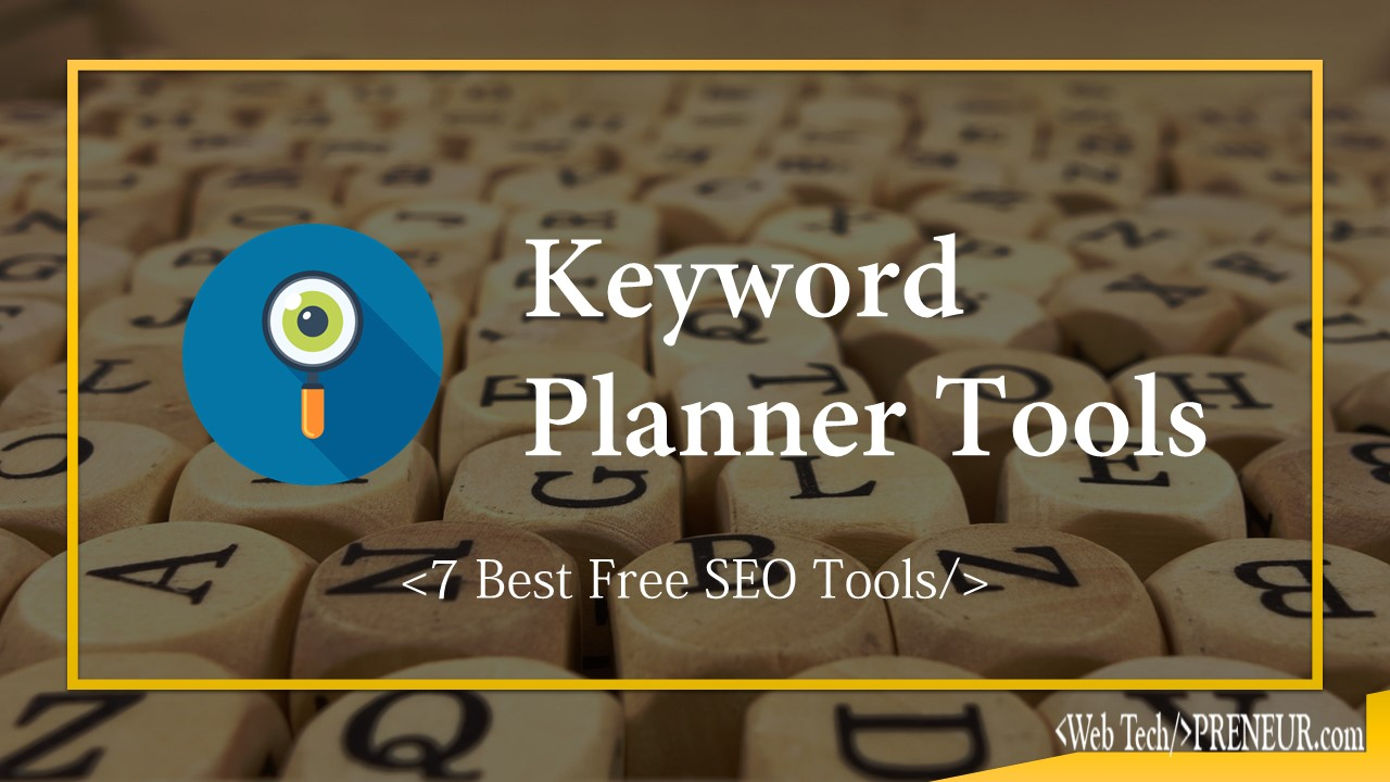 SEO Keyword Planner Tools 2018 | 7 Best Free SEO Tools