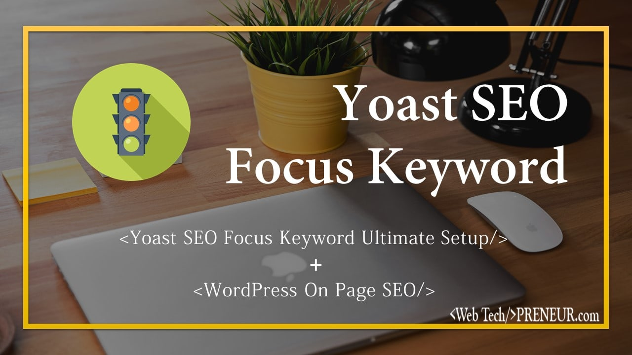 how to set and use yoast seo focus keyword